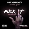Young Ent - F*ck It mixtape cover art