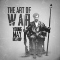 Young May Bishop - The Art Of War mixtape cover art