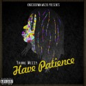 Young Mezzy - Have Patience mixtape cover art