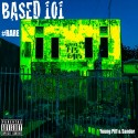 Young Piff & Sandor - Based 101 mixtape cover art