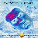 Young Piff & Sandor - Never Dead mixtape cover art