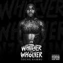 Young Rambo - It's Whatever With Whoever mixtape cover art