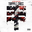 Young Scooter - Trippple Cross mixtape cover art