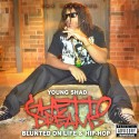 Young Shad - Ghetto Dreams (Blunted On Life & Hip-Hop) mixtape cover art