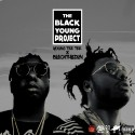 Young TeeTee & Black Tha Don - The Black Young Project  mixtape cover art