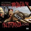 Young Throwback - California Love mixtape cover art