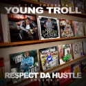Young Troll - Respect Da Hustle 2 mixtape cover art