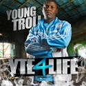 Young Troll - Y.T.E 4 Life mixtape cover art