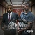 Yung Gleesh - Free Wop mixtape cover art