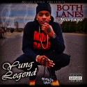 Yung Legend - Both Lanes mixtape cover art