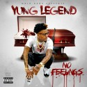 Yung Legend - No Feelings mixtape cover art