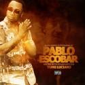 Yung Luciano - Pablo Escobar mixtape cover art