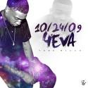 Yung Nicco - 10/24/09 4EVA mixtape cover art