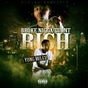Yung Ruler - Broke Nigga Turnt Rich mixtape cover art