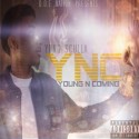 Yung Sculla - YNC (Young N Coming) mixtape cover art