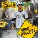 Yung Stanlo - Road 2 Success mixtape cover art