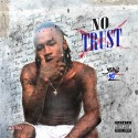 Yung Yo - No Trust mixtape cover art