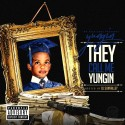 Yungin - They Call Me Yungin mixtape cover art