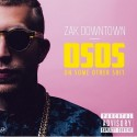 Zak Downtown - OSO (On Some Other Shit) mixtape cover art