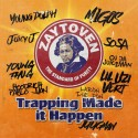 Zaytoven - Trapping Made It Happen mixtape cover art