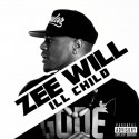 Zee Will - Ill Child mixtape cover art