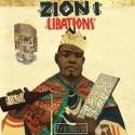 Zion I - Libations EP mixtape cover art