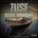 Zuse - Illegal Immigrant mixtape cover art