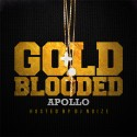 Apollo - Gold Blooded mixtape cover art