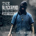 Apollo Escobar - The Blackhand Mixtape mixtape cover art