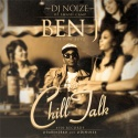 Ben J - Chill Talk mixtape cover art