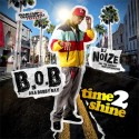 B.o.B - Time To Shine mixtape cover art