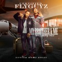 Certified Flyguyz - My Brother & Me: The Landing 2 mixtape cover art