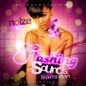 Flashing Sounds (Hosted By Teairra Mari) mixtape cover art
