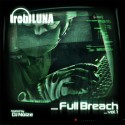 Rob Luna - Full Breach mixtape cover art