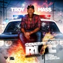 Troy Ma$$ - Generation Riot mixtape cover art