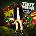 Troy Mass - Abandoned Carnival mixtape cover art