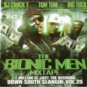 Down South Slangin' 25: The Bionic Men (Hosted by Big Tuck & Tum Tum) mixtape cover art