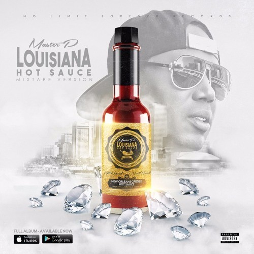 Master P - Louisiana Hot Sauce - No Limit Forever