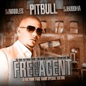 Pitbull - Free Agent mixtape cover art