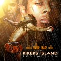 Lil Wayne & Drake - The Rikers Island Redemption mixtape cover art