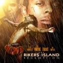 Lil Wayne & Drake - The Rikers Island Redemption mixtape cover art