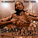 Shadyville Season 2 (Hosted By Tony Yayo) mixtape cover art