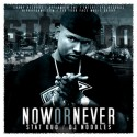 Stat Quo - Now Or Never mixtape cover art