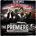 Taj He Spitz - The Premiere mixtape cover art
