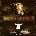 Houston We Have A Problem, Vol.3  (Hosted by Bun B) mixtape cover art
