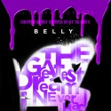 Belly - The Greatest Chops I Neva Had mixtape cover art