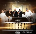 Brook Gang Music - La Familia mixtape cover art