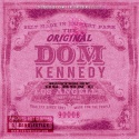 Dom Kennedy - The Original Dom Kennedy (Chopped & Screwed) mixtape cover art