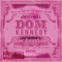 Dom Kennedy - The Original Dom Kennedy (Chopped & Screwed) mixtape cover art