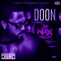 Doon - The Wax Museum (Chopped Not Slopped) mixtape cover art